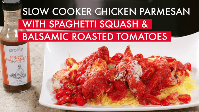 Slow Cooker Chicken Parmesan with Spaghetti Squash & Balsamic Roasted Tomatoes